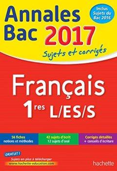 Livres Couvertures de Annales Bac 2017 - Français 1ères