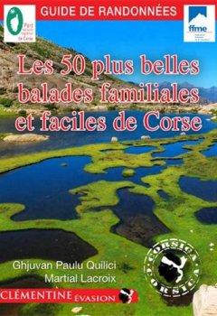 Livres Couvertures de Les 50 plus belles balades familiales et faciles de Corse