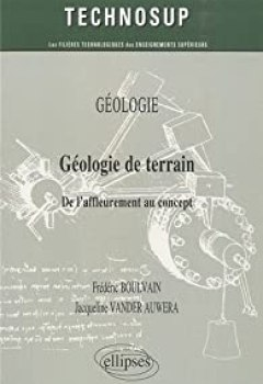 Geologie De Terrain De L'Affleurement Au Concept Geologie