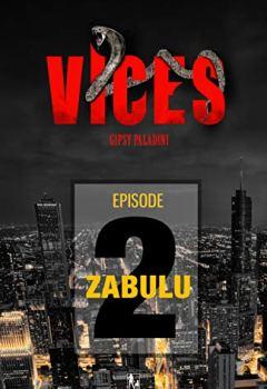 Livres Couvertures de VICES - Épisode 02: Zabulu