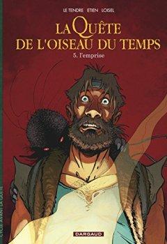 Livres Couvertures de Quête de l'Oiseau du Temps (La) - Avant la Quête - tome 5 - Emprise (L')