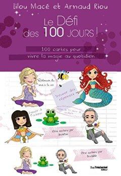 Livres Couvertures de Le Défi des 100 Jours! 100 cartes pour vivre la magie au quotidien