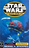 Star Wars, tome 41 : Naufrage (Le Nouvel Ordre Jedi 3 / La marée des ténébres 2)