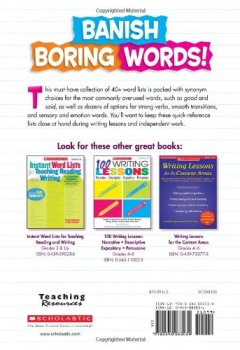 Livres Couvertures de Banish Boring Words!: Dozens of Reproducible Word Lists for Helping Students Choose Just-Right Words to Strengthen Their Writing