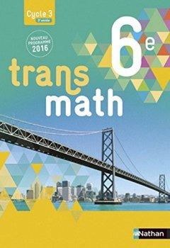 Livres Couvertures de Transmath 6e - Grand format - Nouveau programme 2016