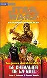Star Wars - Les Jeunes Chevaliers Jedi, tome 5 : Le Chevalier de la nuit