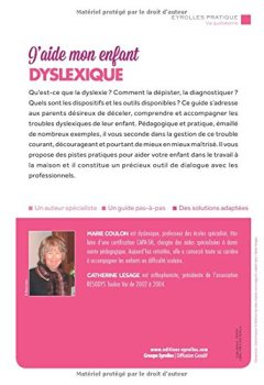 Livres Couvertures de J'aide mon enfant dyslexique: Déceler, comprendre et accompagner les difficultés.