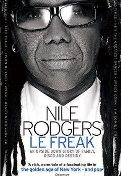 Livres Couvertures de Le Freak: An Upside Down Story of Family, Disco and Destiny