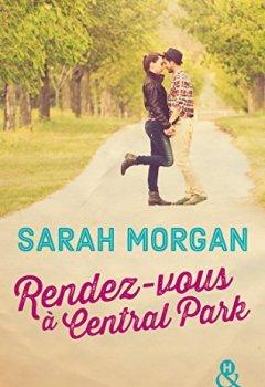 Livres Couvertures de Rendez-vous à Central Park : Voyagez à New York pour la meilleure des romances (Coup de foudre à Manhattan t. 2)