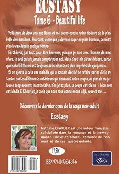 Livres Couvertures de Ecstasy 6: Tome 6 : Beautiful life
