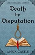 Death by Disputation (A Francis Bacon Mystery Book 2) (English Edition)