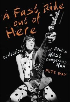 Livres Couvertures de A Fast Ride Out of Here: Confessions of Rock's Most Dangerous Man