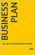 Business Plan: Les clés de l'investissement locatif