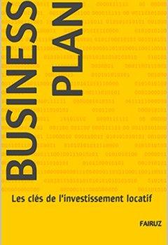Livres Couvertures de Business Plan: Les clés de l'investissement locatif
