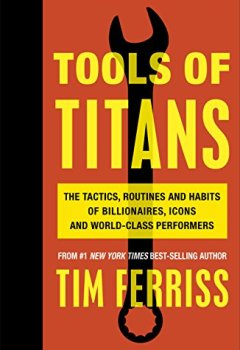 Buchdeckel von Tools of Titans: The Tactics, Routines, and Habits of Billionaires, Icons, and World-Class Performers