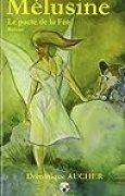 Mélusine le pacte des fées