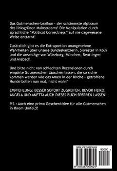 Buchdeckel von Gutmensch - Deutsch, Deutsch - Gutmensch: Wie in der Migrantenkrise durch Sprache manipuliert wird - Lexikon