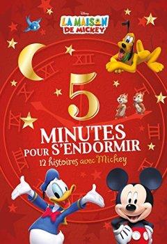 Livres Couvertures de La Maison de Mickey, 5 MINUTES POUR S'ENDORMIR