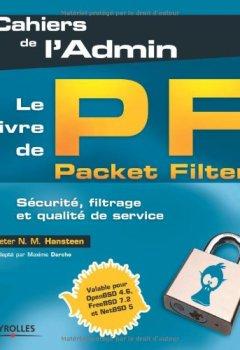 Livres Couvertures de Le livre de Packet Filter: Sécurité, filtrage et qualité de service