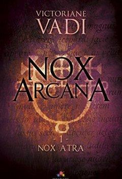 Livres Couvertures de Nox Atra: Nox Arcana, T1