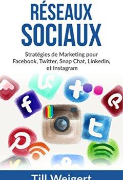 Livres Couvertures de Réseaux Sociaux: Stratégies de Marketing pour Facebook, Twitter, Snap Chat, LinkedIn, et Instagram
