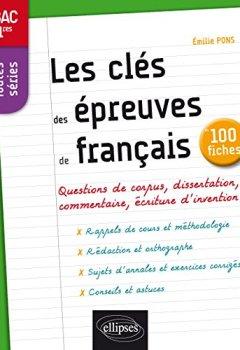 Livres Couvertures de Les Clés des Épreuves de Français Bac 1res Toutes Séries 100 Fiches