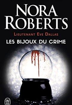 Livres Couvertures de Lieutenant Eve Dallas (Tome 7) - Les bijoux du crime