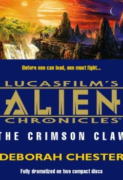 Abdeckungen Alien Chronicles, Book 2: The Crimson Claw (Lucasfilm's Alien Chroncle, No 2)
