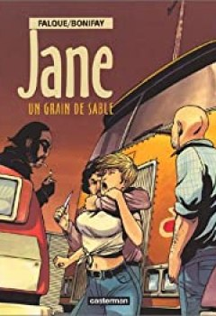 Jane, Tome 3 : Un Grain De Sable