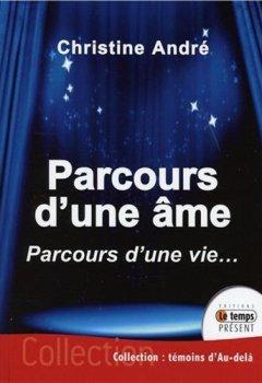 Livres Couvertures de Parcours d'une âme - Parcours d'une vie...