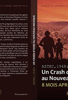 Livres Couvertures de Aztec,1948 : un crash d'OVNI au Nouveau-Mexique : Huit mois après Roswell !