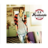FANTASISTA(初回限定盤)(DVD付)