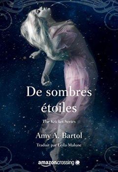 Livres Couvertures de De sombres étoiles (The Kricket Series t. 3)