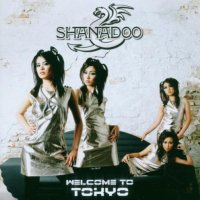 Shanadoo-Welcome To Tokyo-Limited Edition-CD-FLAC-2007-NBFLAC