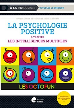 Livres Couvertures de La psychologie positive à travers les intelligences multiples