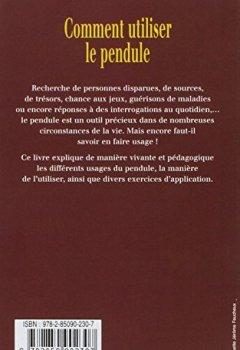 Livres Couvertures de Comment utiliser le pendule - Histoire, exercices et applications