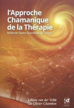 Livres Couvertures de L'approche chamanique de la thérapie