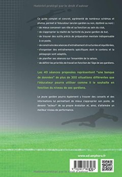 Livres Couvertures de Football - Guide de l'éducateur du jeune gardien de but - Principes fondamentaux, planification, priorités, séances d'entraînement