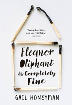 Livres Couvertures de Eleanor Oliphant is Completely Fine: The hottest new release of 2017
