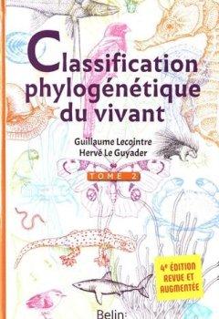 Livres Couvertures de La classification phylogénétique du vivant 4e édition Tome 2