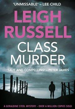 Livres Couvertures de Class Murder (A DI Geraldine Steel Thriller Book 10)
