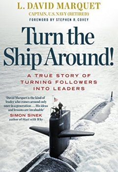 Livres Couvertures de Turn the Ship Around!: A True Story of Building Leaders by Breaking the Rules