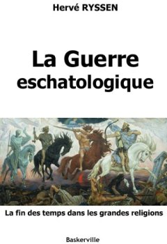 Livres Couvertures de La Guerre eschatologique