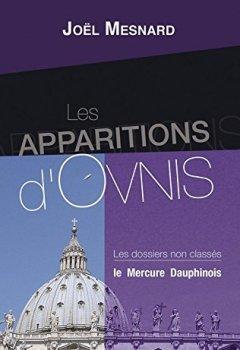 Livres Couvertures de Les apparitions d'Ovnis: Les dossiers non classés