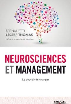 Livres Couvertures de Neurosciences et management: Le pouvoir de changer