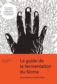 Livres Couvertures de Le guide de la fermentation du Noma
