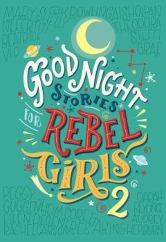 Livres Couvertures de Good Night Stories for Rebel Girls 2