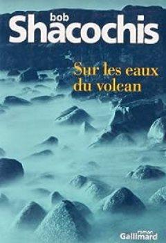 Livres Couvertures de Sur les eaux du volcan