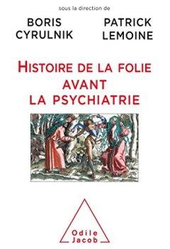 Livres Couvertures de Histoire de la folie avant la psychiatrie