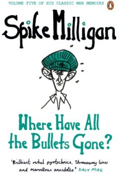 Livres Couvertures de Where Have All the Bullets Gone?